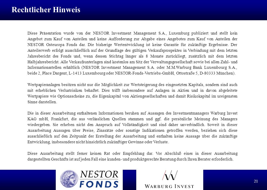 20 NESTOR Investment Management S.A. 2, Place Dargent, L-1413 Luxembourg Tel.