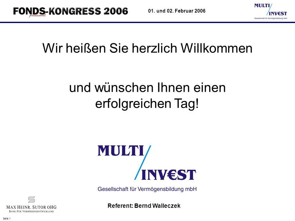 Seite 22 01. und 02. Februar 2006 Vielen Dank für Ihre Aufmerksamkeit ! www.multi-invest-ffm.com