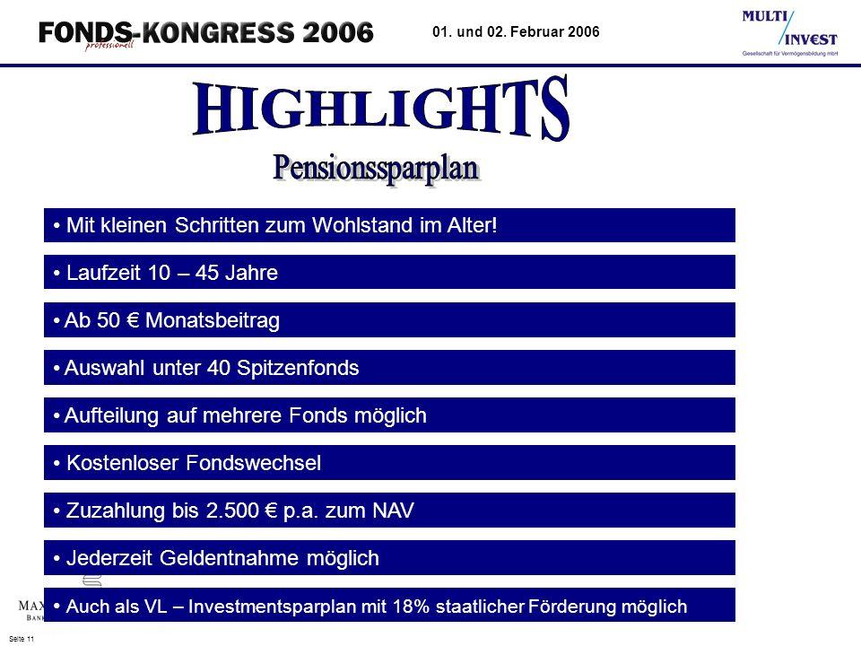 Seite 11 01.und 02. Februar 2006 Mit kleinen Schritten zum Wohlstand im Alter.