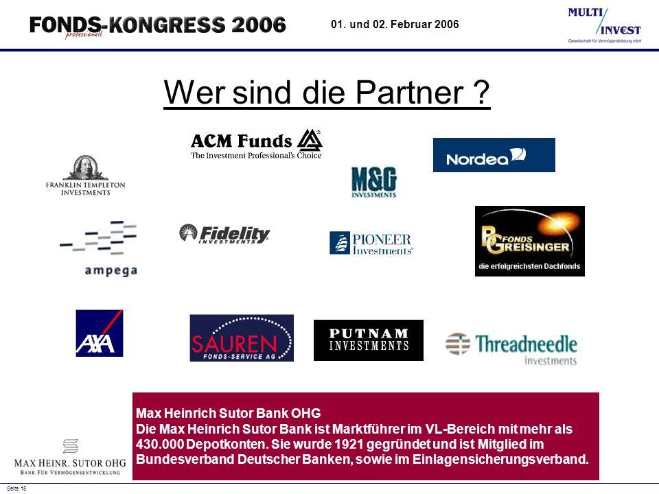 Seite 15 01.und 02. Februar 2006 Wer sind die Partner .