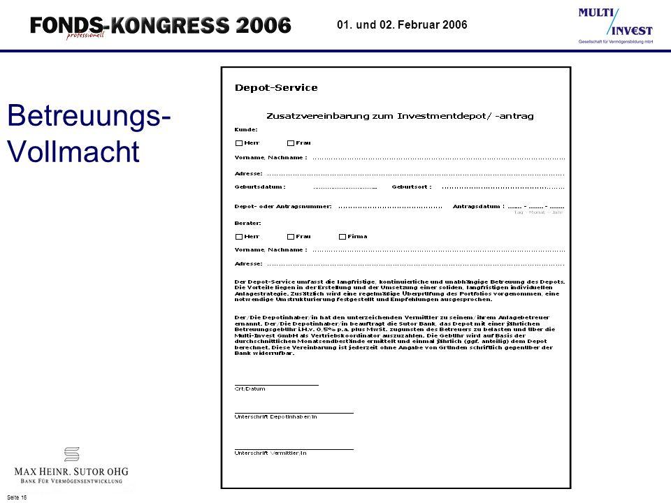 Seite 16 01. und 02. Februar 2006 Betreuungs- Vollmacht