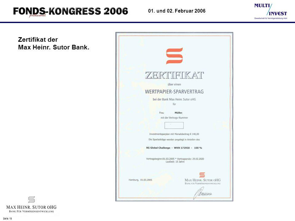 Seite 19 01. und 02. Februar 2006 Zertifikat der Max Heinr. Sutor Bank.