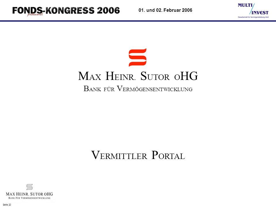 Seite 20 01.und 02. Februar 2006 V ERMITTLER P ORTAL M AX H EINR.