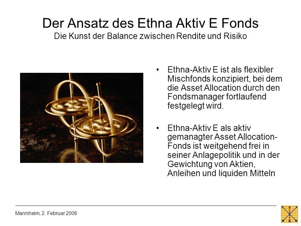Der Ansatz des Ethna Aktiv E Fonds Die Kunst der Balance zwischen Rendite und Risiko Ethna-Aktiv E ist als flexibler Mischfonds konzipiert, bei dem di