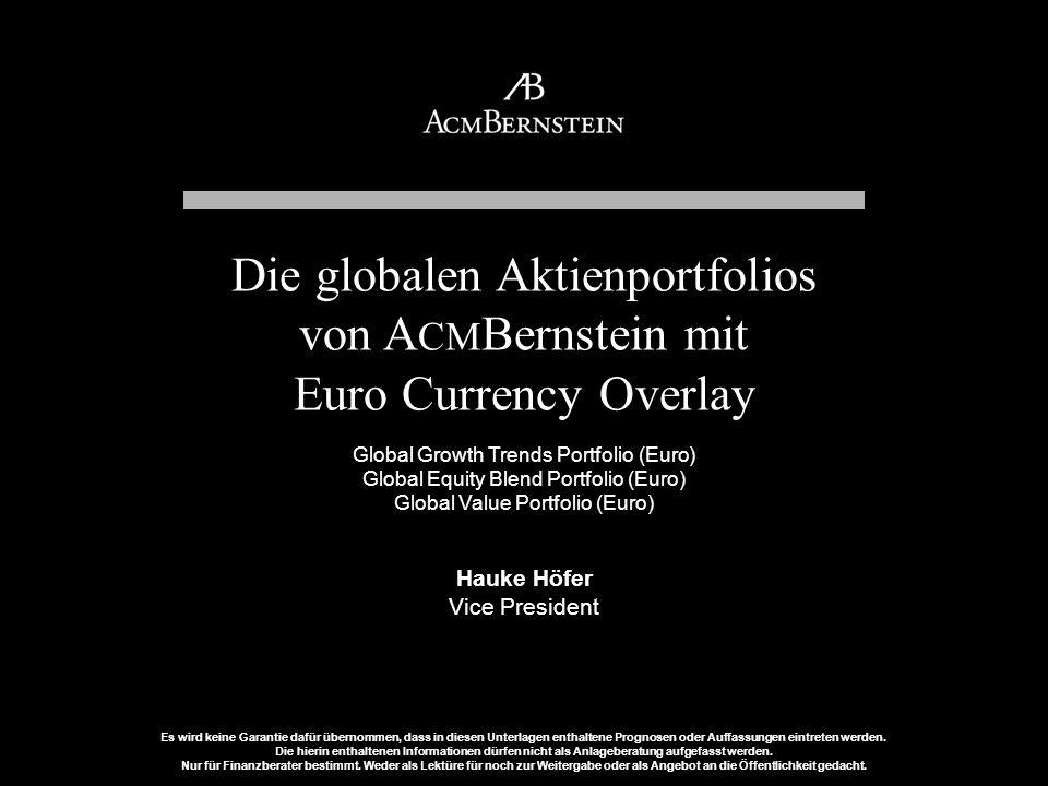 AllianceBernstein Investments A unit of AllianceBernstein L.P. Es wird keine Garantie dafür übernommen, dass in diesen Unterlagen enthaltene Prognosen
