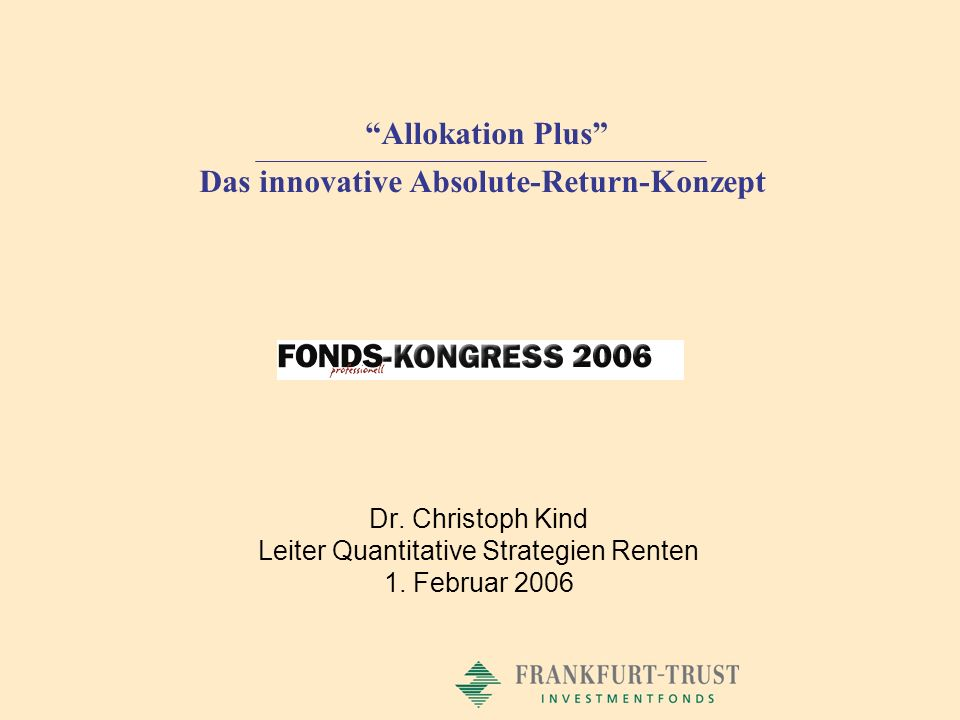 Dr. Christoph Kind Leiter Quantitative Strategien Renten 1.