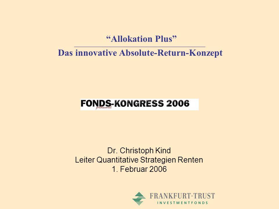 12 FT EuroRendite/Allokation Plus Wertentwicklung in %* (30.9.2003 bis 31.12.2005) * Der Allokation Plus-Spezialfonds wird seit 1.