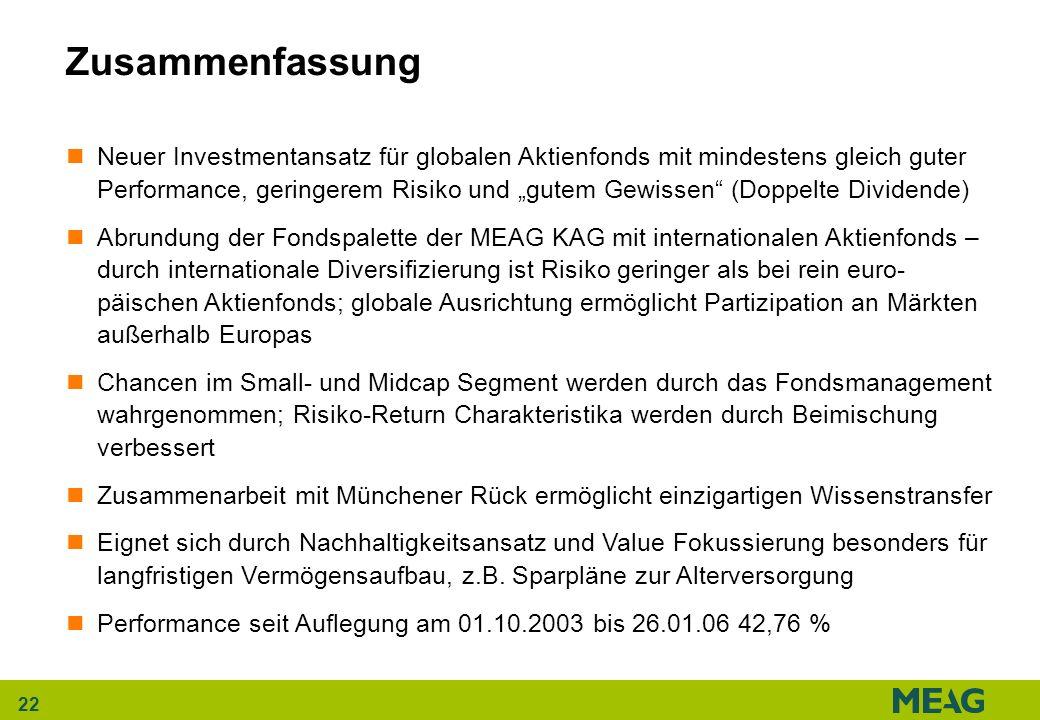 22 Neuer Investmentansatz für globalen Aktienfonds mit mindestens gleich guter Performance, geringerem Risiko und gutem Gewissen (Doppelte Dividende)