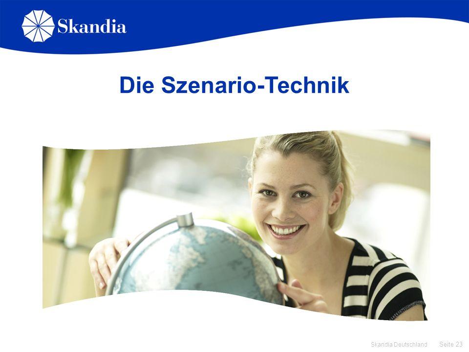 Seite 23 Skandia Deutschland Die Szenario-Technik