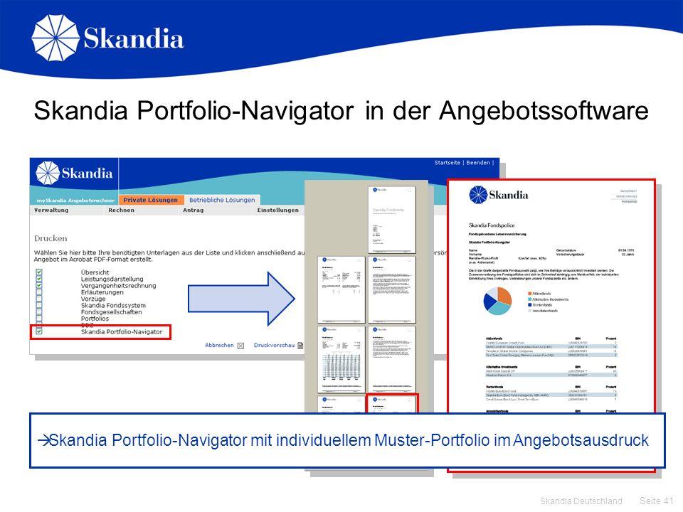 Seite 41 Skandia Deutschland Skandia Portfolio-Navigator in der Angebotssoftware Skandia Portfolio-Navigator mit individuellem Muster-Portfolio im Ang