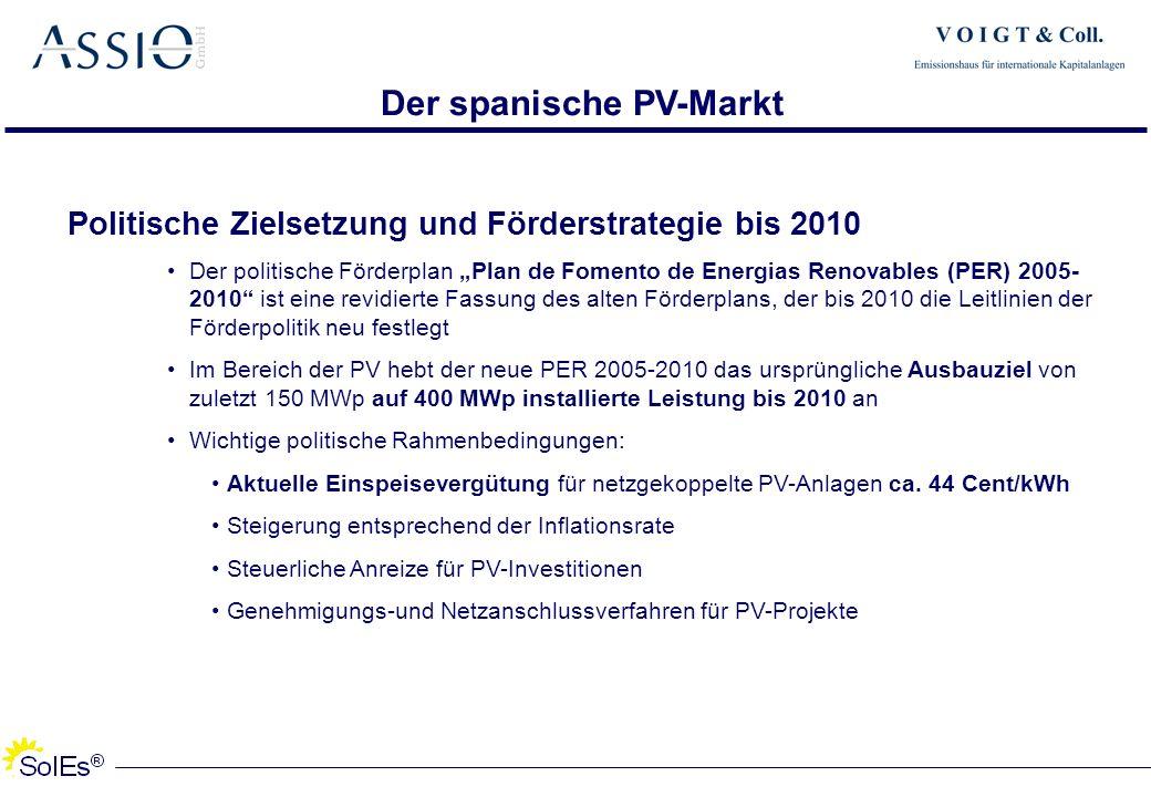 Politische Zielsetzung und Förderstrategie bis 2010 Der politische Förderplan Plan de Fomento de Energias Renovables (PER) 2005- 2010 ist eine revidie