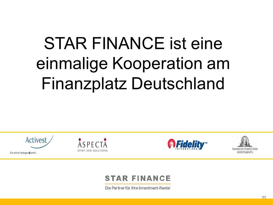 RENTE.invest 11 STAR FINANCE ist eine einmalige Kooperation am Finanzplatz Deutschland