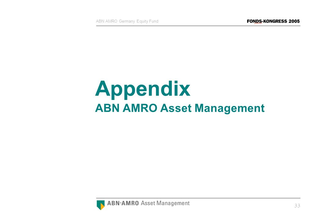 ABN AMRO Germany Equity Fund 33 Appendix ABN AMRO Asset Management