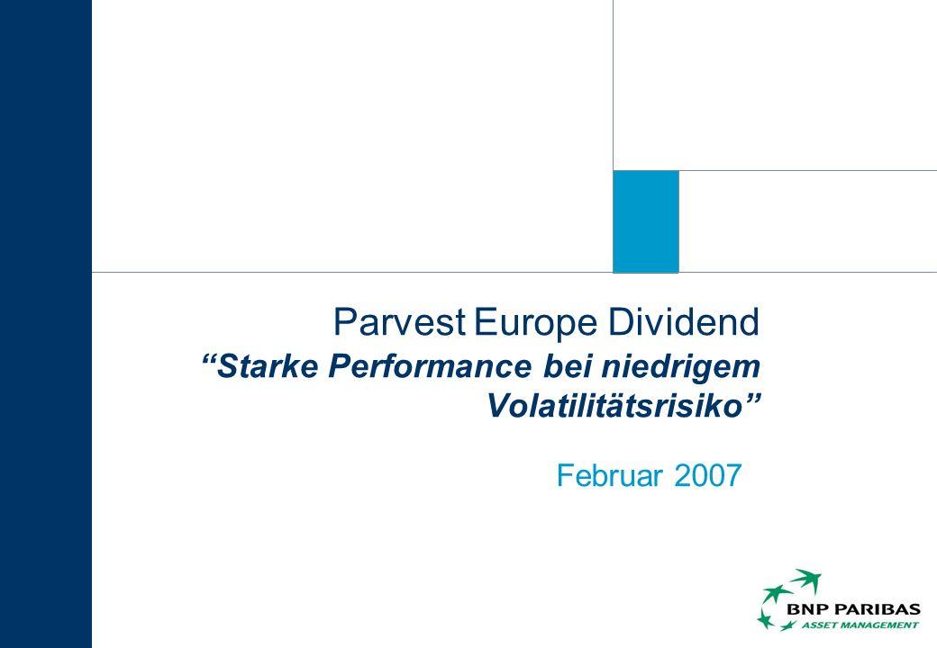 32 Parvest Europe Dividend Wichtigste Über-/ Untergewichtungen per Ende Dezember 2006 Untergewichtungen Übergewichtungen Quelle: BNP Paribas Asset Management, UBS PAS