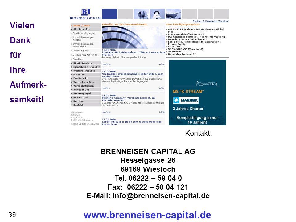 www.brenneisen-capital.de Kontakt: BRENNEISEN CAPITAL AG Hesselgasse 26 69168 Wiesloch Tel. 06222 – 58 04 0 Fax: 06222 – 58 04 121 E-Mail: info@brenne