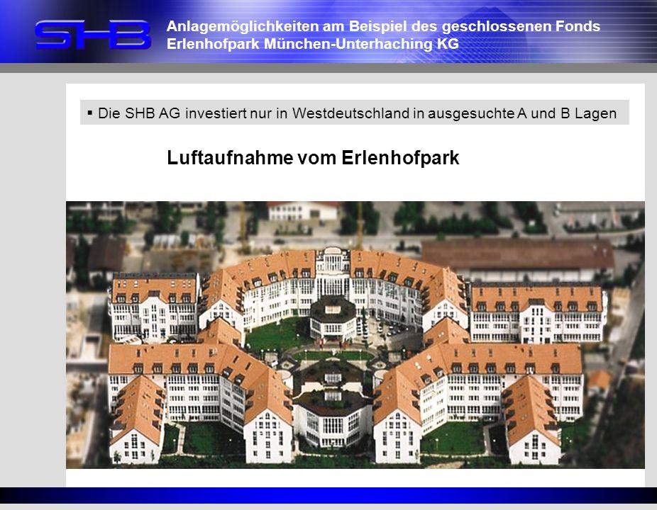 Die SHB AG investiert nur in Westdeutschland in ausgesuchte A und B Lagen Anlagemöglichkeiten am Beispiel des geschlossenen Fonds Erlenhofpark München