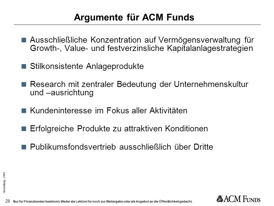 Vorstellung: GWS 27 Nur für Finanzberater bestimmt. Weder als Lektüre für noch zur Weitergabe oder als Angebot an die Öffentlichkeit gedacht. Google A