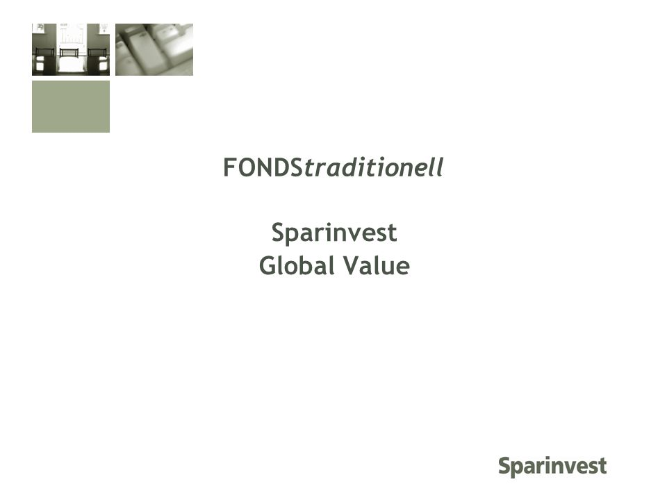 Sparinvest Global Value FONDStraditionell
