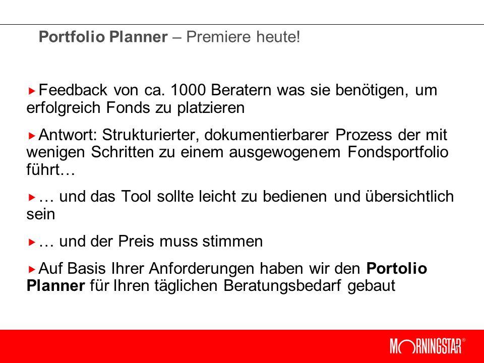 7 Portfolio Planner – Premiere heute. Feedback von ca.
