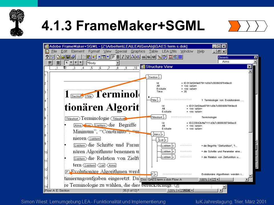 Simon Wiest: Lernumgebung LEA - Funktionalität und ImplementierungIuK Jahrestagung, Trier, März 2001 4.1.3 FrameMaker+SGML