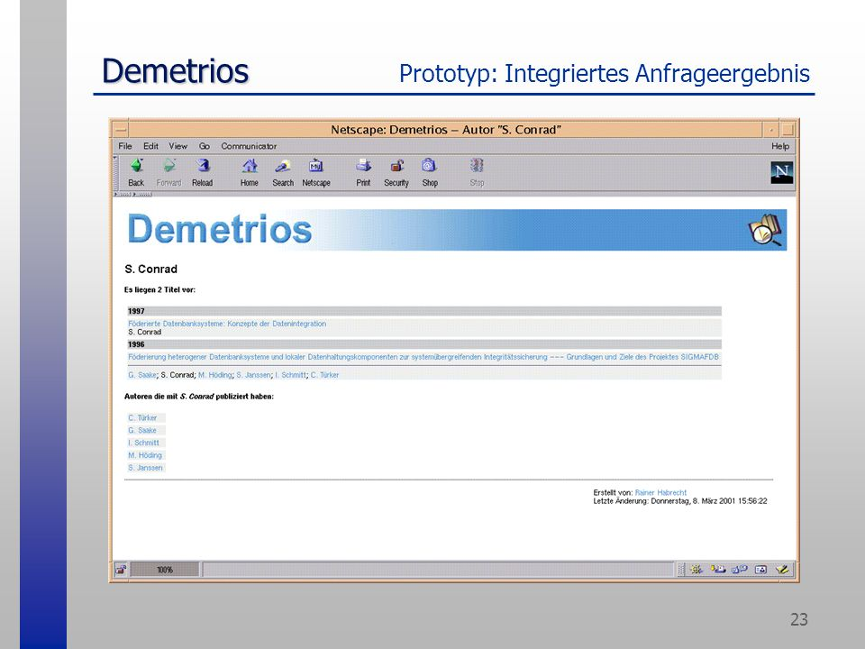 23 Demetrios Demetrios Prototyp: Integriertes Anfrageergebnis