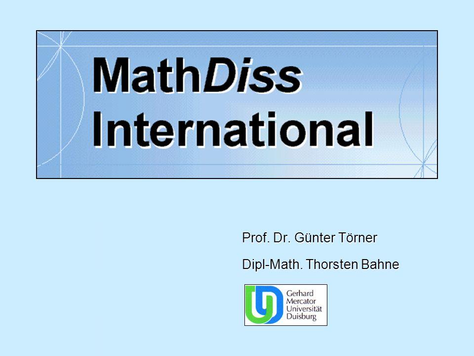 Prof. Dr. Günter Törner Dipl-Math. Thorsten Bahne