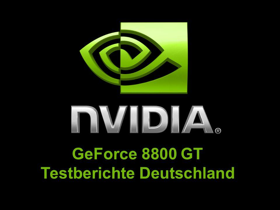 GeForce 8800 GT Testberichte Deutschland