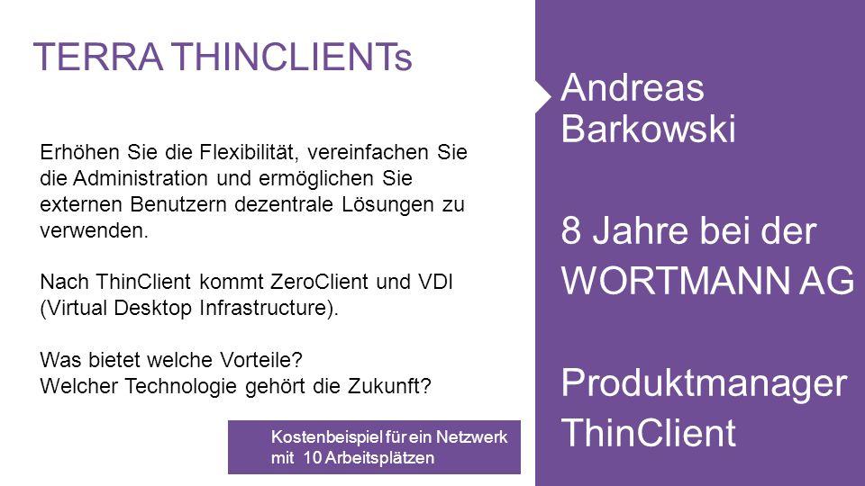 www.wortmann.de WORTMANN AG empfiehlt Windows.Windows Terminal Server Hardware für ca.