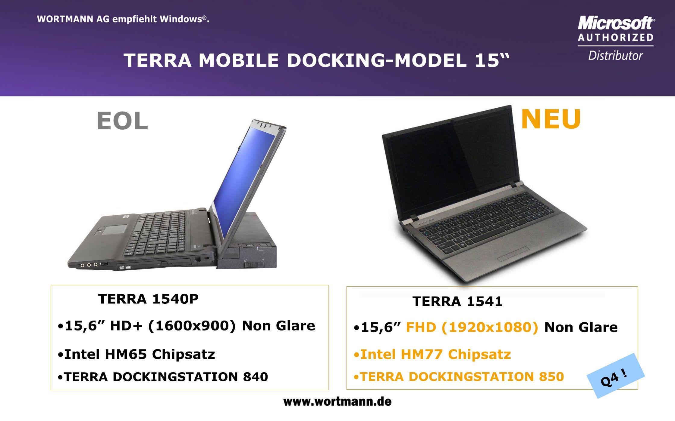 www.wortmann.de TERRA MOBILE DOCKING-MODEL 15 TERRA 1540P 15,6 HD+ (1600x900) Non Glare Intel HM65 Chipsatz TERRA DOCKINGSTATION 840 TERRA 1541 15,6 F