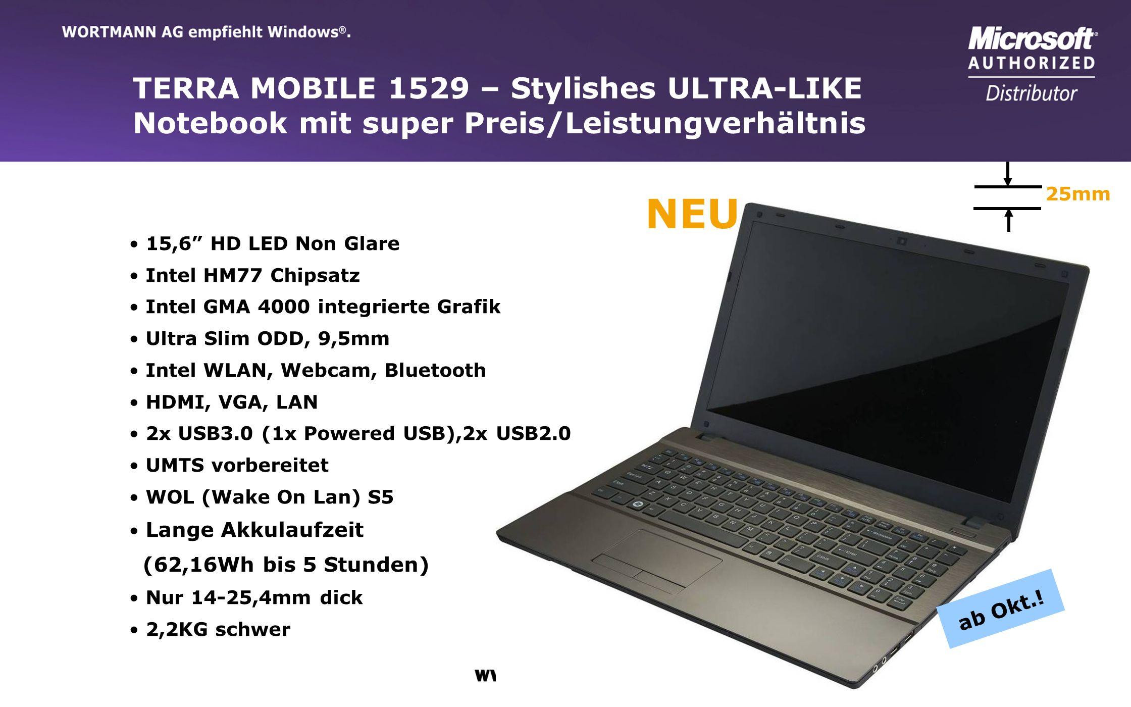 www.wortmann.de TERRA MOBILE 1529 – Stylishes ULTRA-LIKE Notebook mit super Preis/Leistungverhältnis 15,6 HD LED Non Glare Intel HM77 Chipsatz Intel G