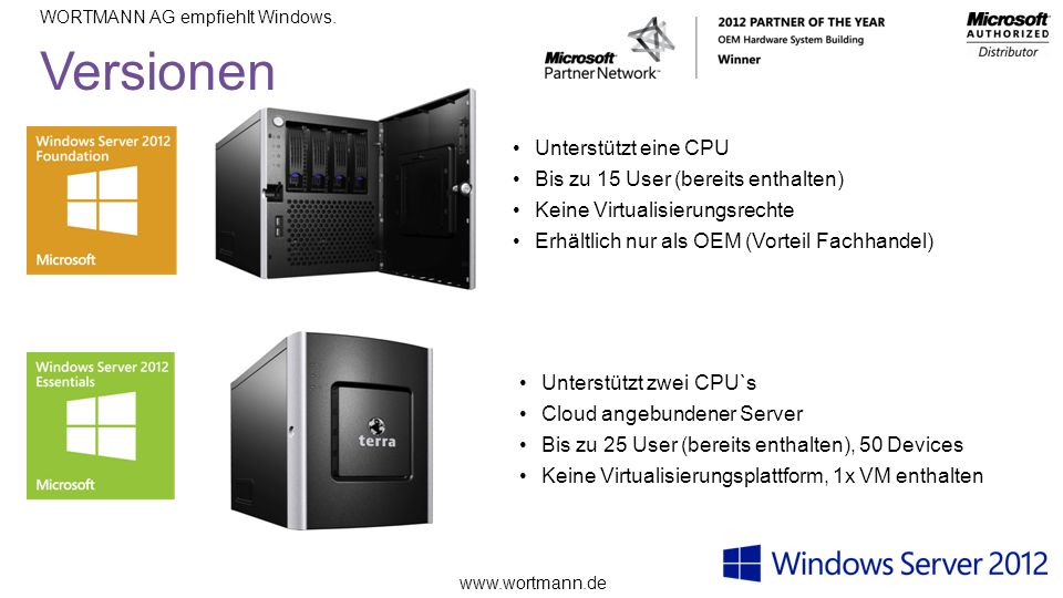 www.wortmann.de WORTMANN AG empfiehlt Windows.