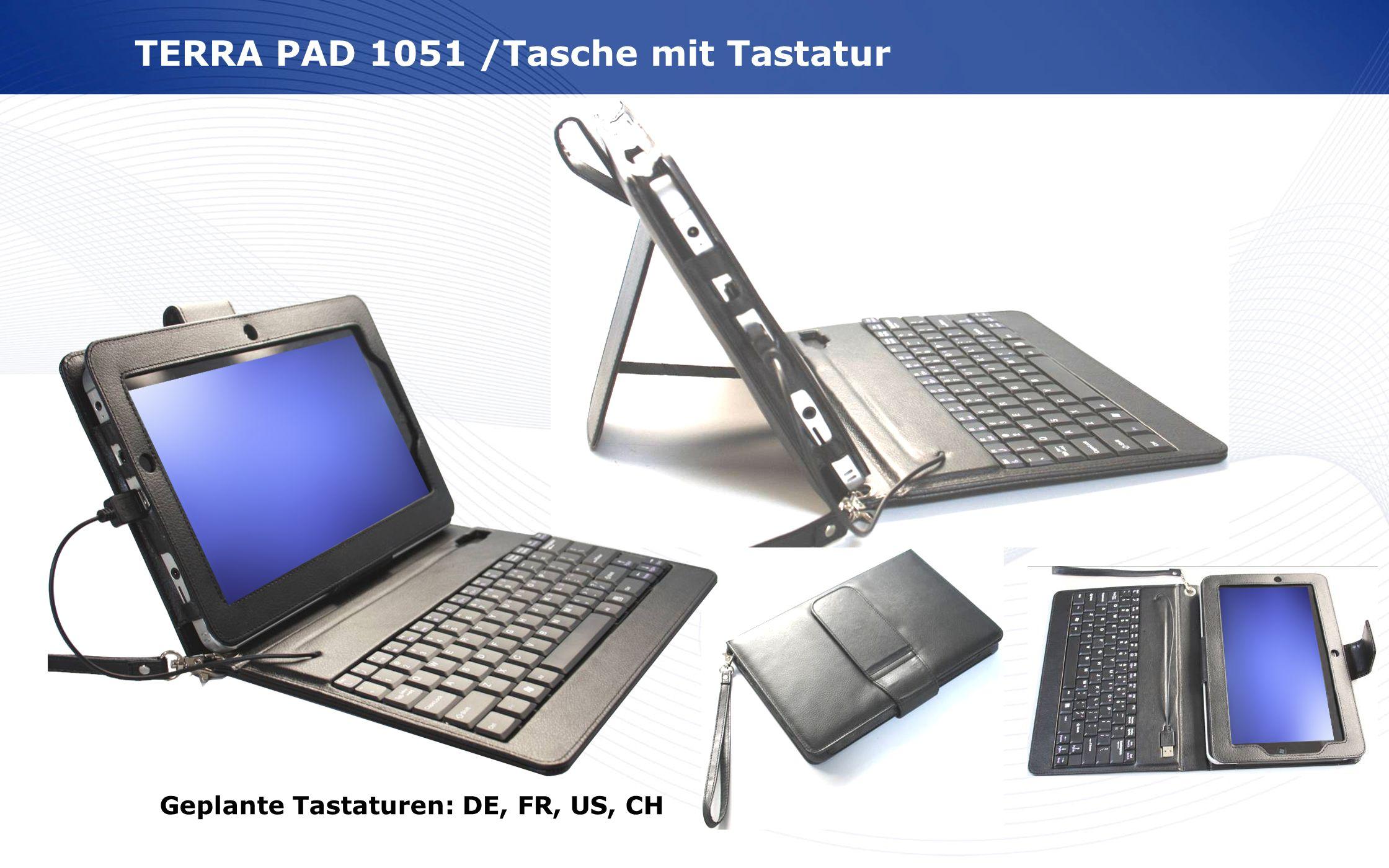www.wortmann.de TERRA PAD 1051 /Tasche mit Tastatur Geplante Tastaturen: DE, FR, US, CH