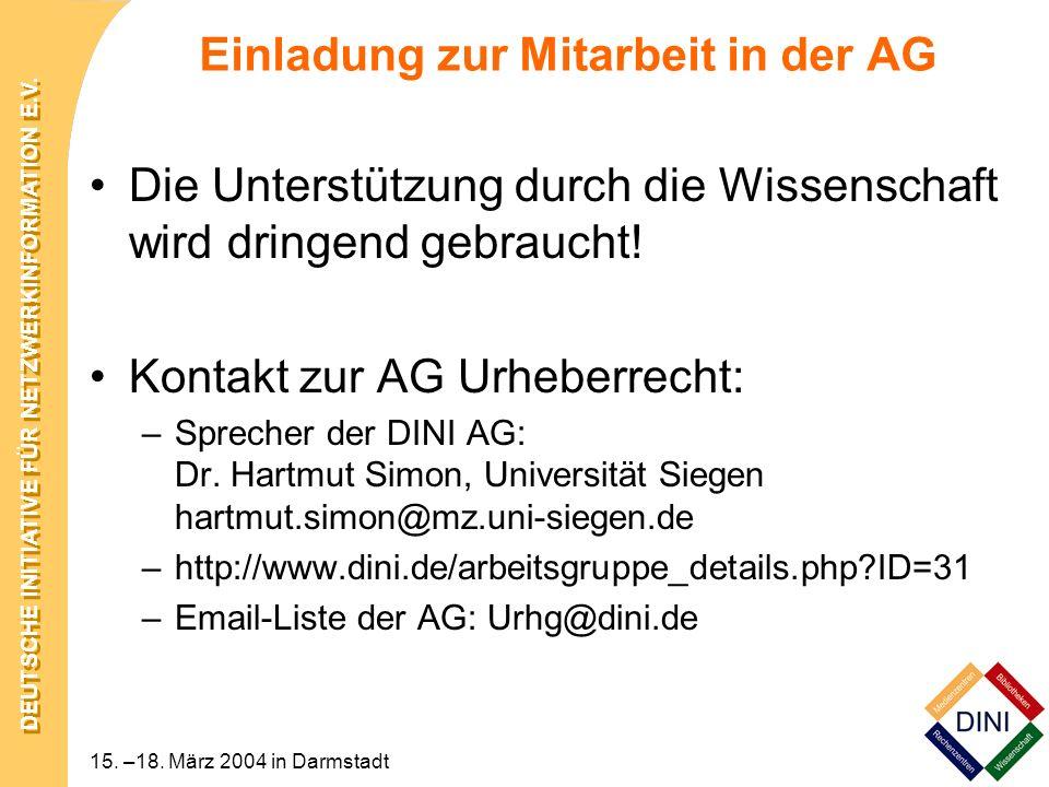DEUTSCHE INITIATIVE FÜR NETZWERKINFORMATION E.V. 15. –18. März 2004 in Darmstadt Einladung zur Mitarbeit in der AG Die Unterstützung durch die Wissens