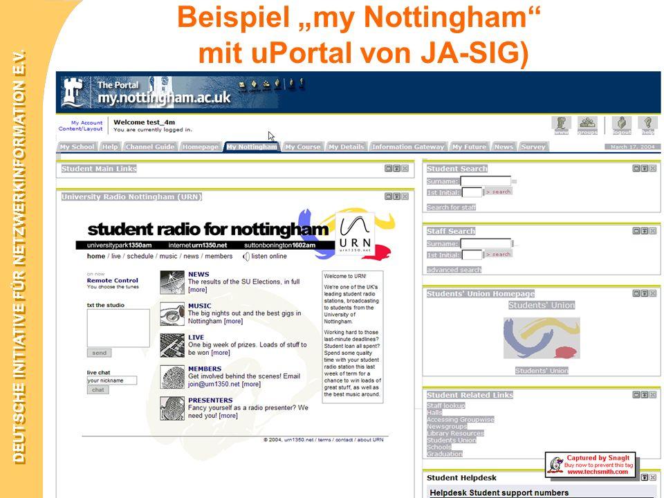 DEUTSCHE INITIATIVE FÜR NETZWERKINFORMATION E.V. 15. –18. März 2004 in Darmstadt Beispiel my Nottingham mit uPortal von JA-SIG)