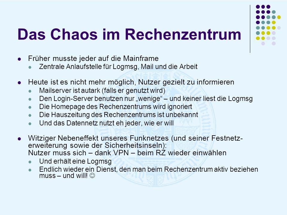 Das Chaos im Rechenzentrum Früher musste jeder auf die Mainframe Zentrale Anlaufstelle für Logmsg, Mail und die Arbeit Heute ist es nicht mehr möglich