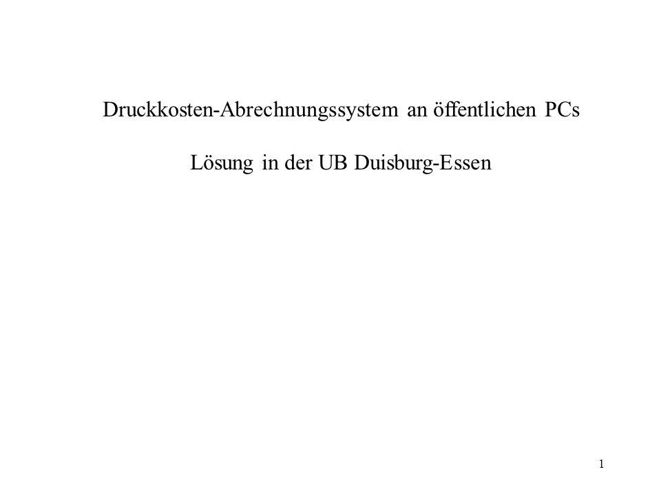 2 Hintergrund/Vorgeschichte /1 Die UB Essen suchte seit 2001 intensiv nach einer stabilen Lösung, um im öffentlichen Bereich eine kostenpflichtige Druckmöglichkeit anzbieten.