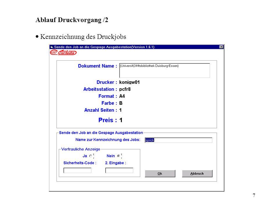 8 Ablauf Druckvorgang /3 Auswahl des Druckjobs an der Druckstation (PayStation)