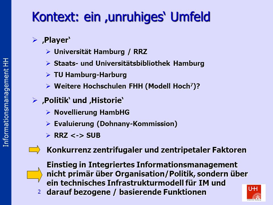Informationsmanagement HH 3 Authenti- fizierung / Autorisierung -Identität -Operationen -Kontext Ziele: The Big Picture Content Provision GBV SPARC / GAP / BOAI etc.