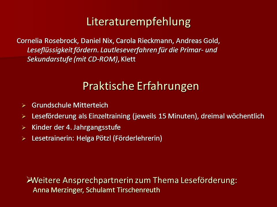 Literaturempfehlung Cornelia Rosebrock, Daniel Nix, Carola Rieckmann, Andreas Gold, Leseflüssigkeit fördern. Lautleseverfahren für die Primar- und Sek