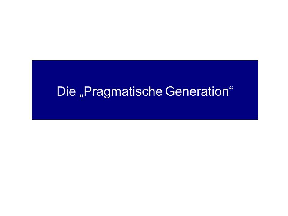 Pragmatische Generation Lebensgefühl Soziale Unsicherheit Ökonomischer Druck