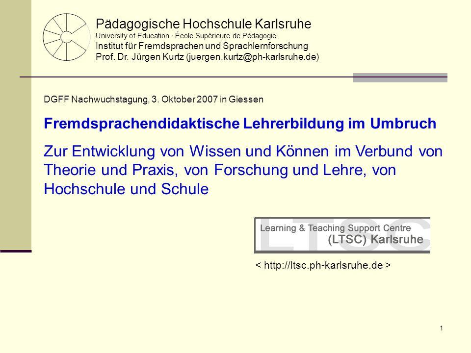 1 Pädagogische Hochschule Karlsruhe University of Education · École Supérieure de Pédagogie Institut für Fremdsprachen und Sprachlernforschung Prof. D