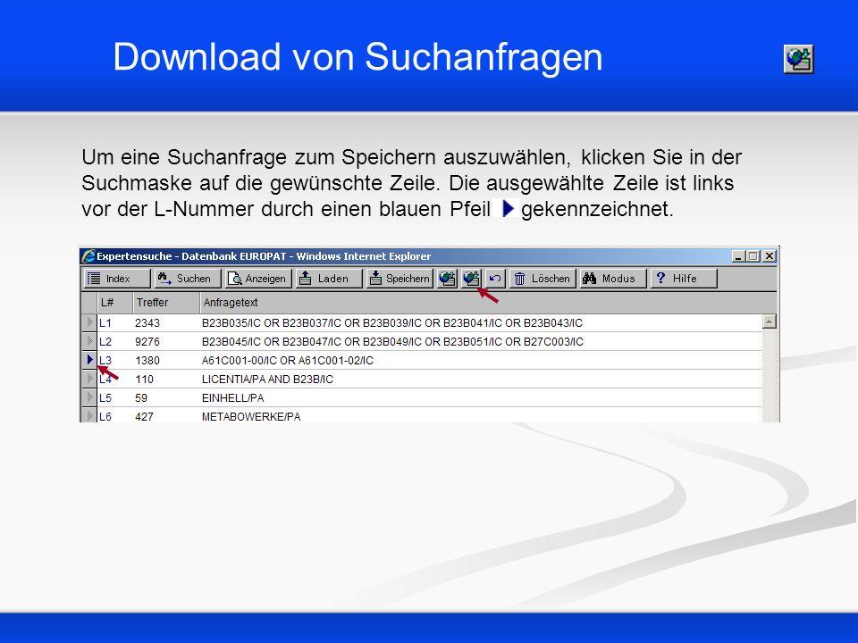 Download von Suchanfragen Nach einem Klick auf den Button erscheint das folgende Dialogfenster.