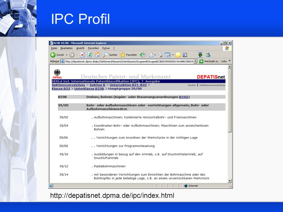 IPC Profil http://depatisnet.dpma.de/ipc/index.html