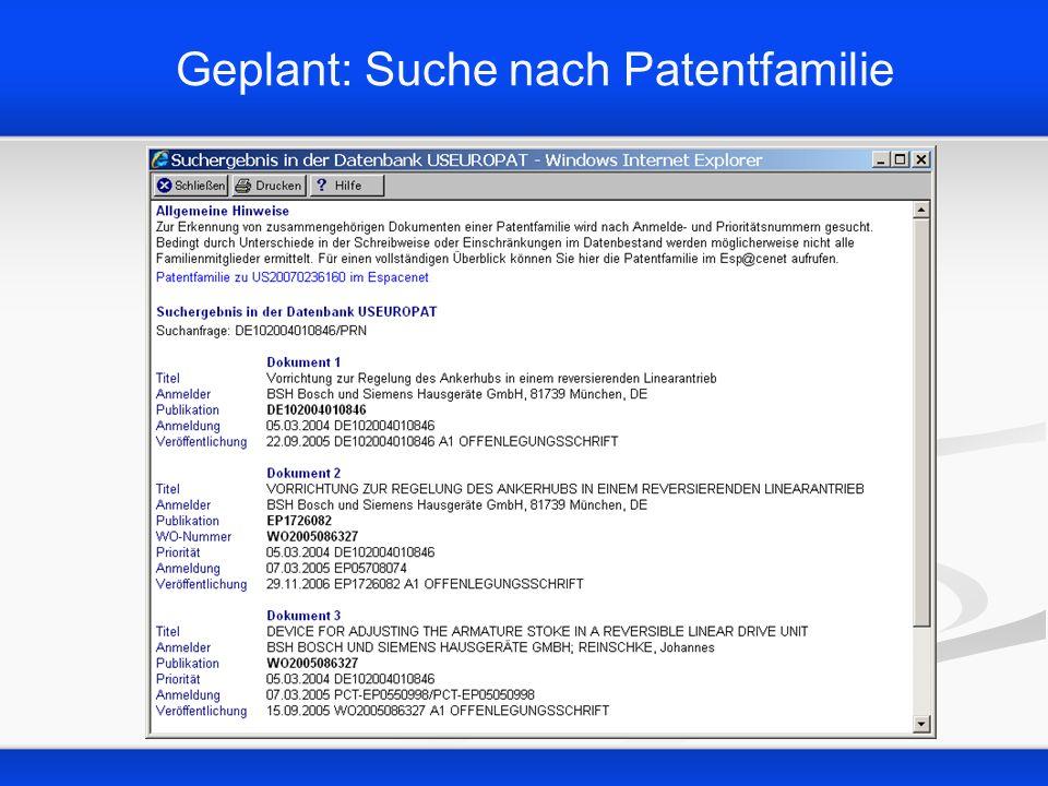 Geplant: Suche nach Patentfamilie