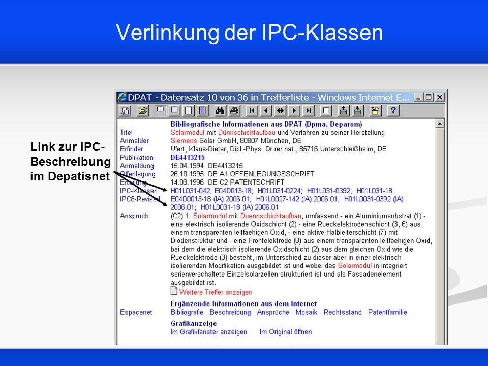 Verlinkung der IPC-Klassen Link zur IPC- Beschreibung im Depatisnet
