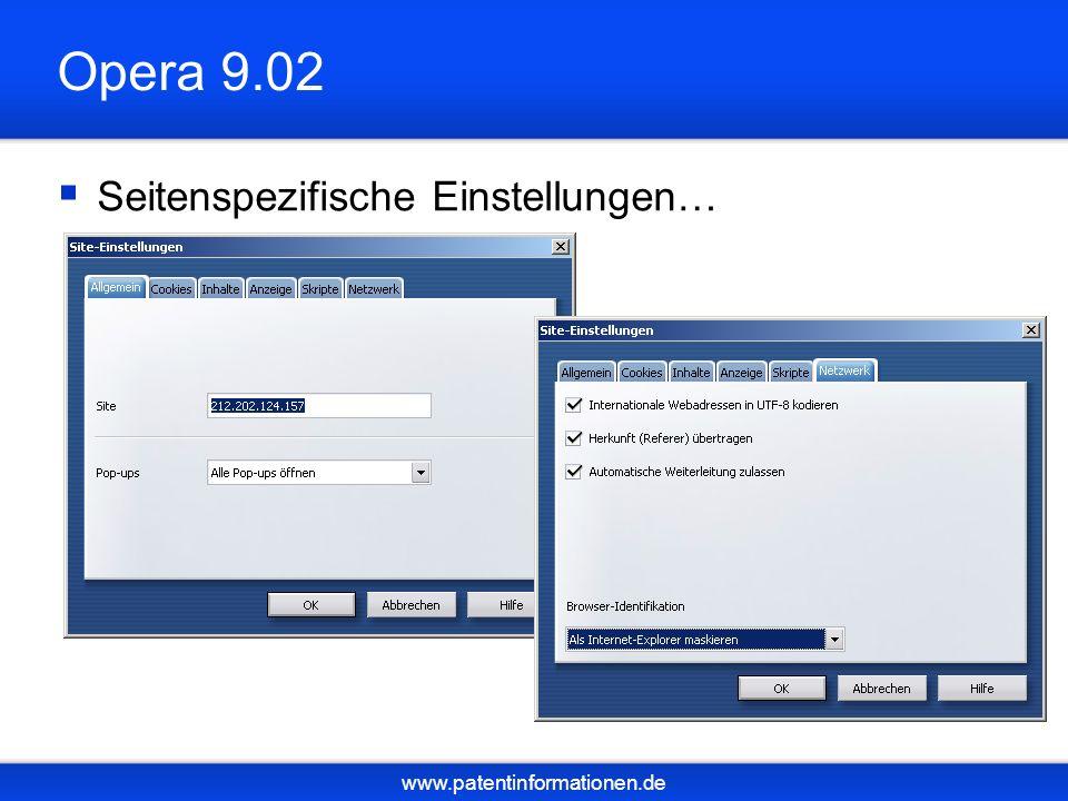 www.patentinformationen.de Opera 9.02 Seitenspezifische Einstellungen…