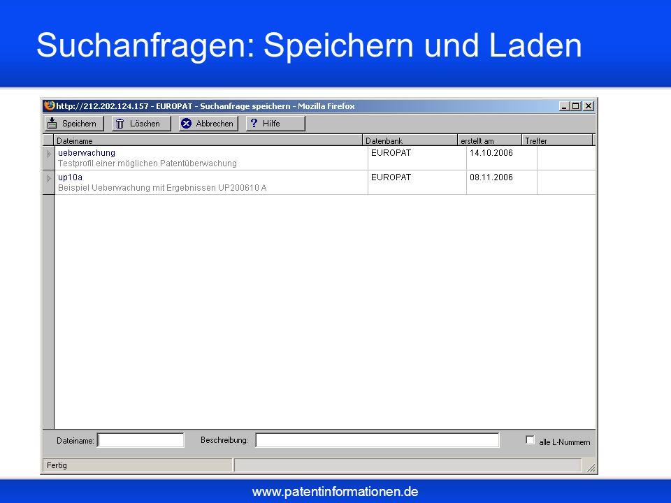www.patentinformationen.de Suchanfragen: Speichern und Laden