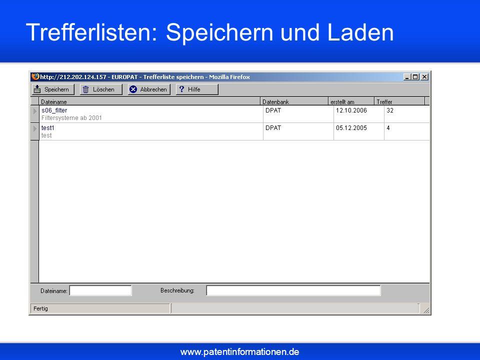 www.patentinformationen.de Trefferlisten: Speichern und Laden