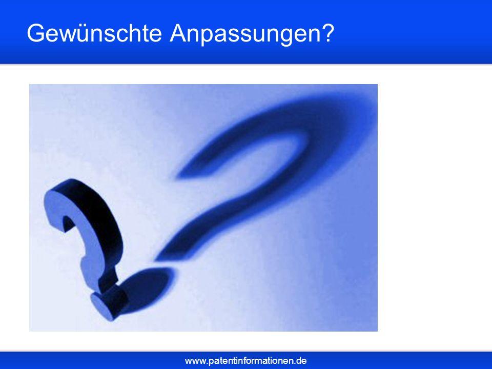 www.patentinformationen.de Gewünschte Anpassungen?