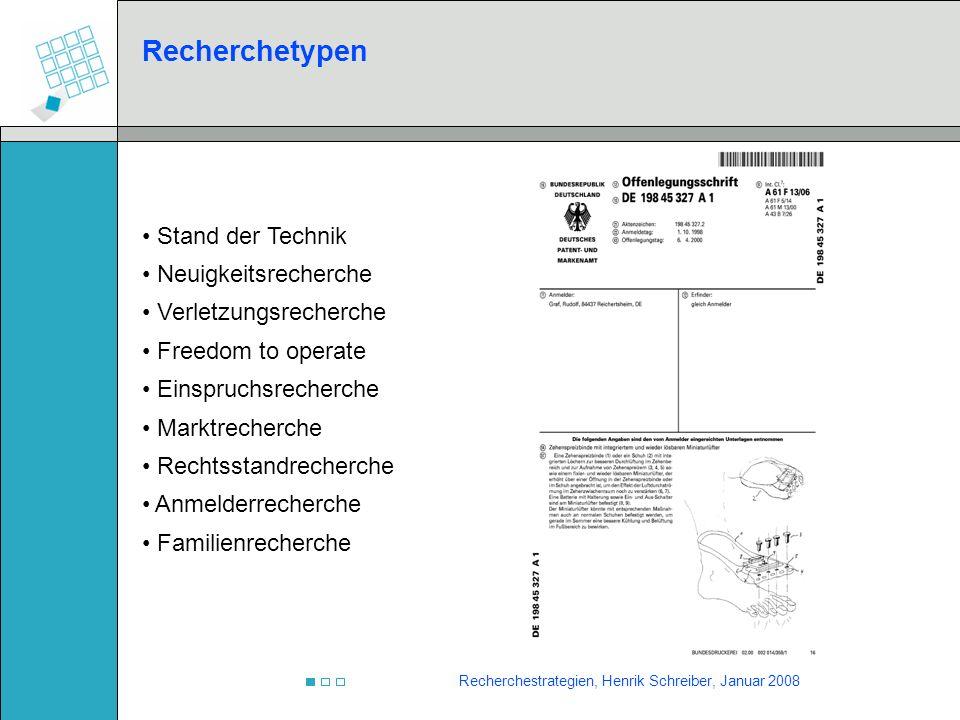 Recherchestrategien, Henrik Schreiber, Januar 2008 Strategien Unterteilen des Gesamtgebietes in Teilgebiete Unterteilung durch sinnvolle Suchworte oder weitere IPC- Klassen (Kombination) Blockbildung